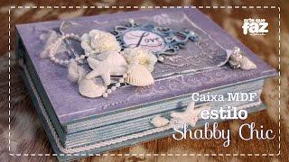 Caixa MDF em estilo Shabby Chic – Lembranças do Mar (Elisa Delatore)