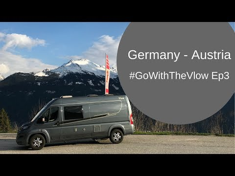Germany To Austria By Campervan -  Go With The Vlow Ep 3