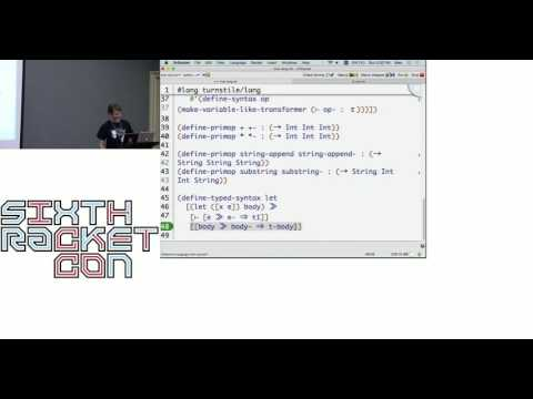 (sixth RacketCon): Stephen Chang and Alex Knauth -- Type Systems as Macros