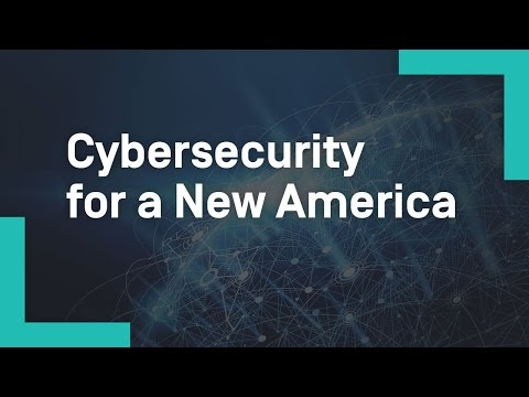 Cybersecurity for a New America