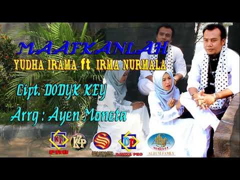 YUDHA IRAMA feat IRMA NURMALA Cuplikan (MAAFKANLAH Cipt: Dodyk key)