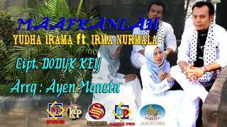 Gambar cover YUDHA IRAMA feat IRMA NURMALA Cuplikan (MAAFKANLAH Cipt: Dodyk key)