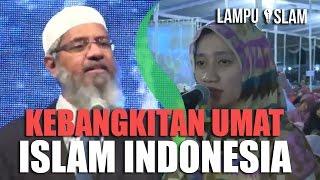 Aku Bisa Melihat KEBANGKITAN UMAT ISLAM INDONESIA | Dr. Zakir Naik