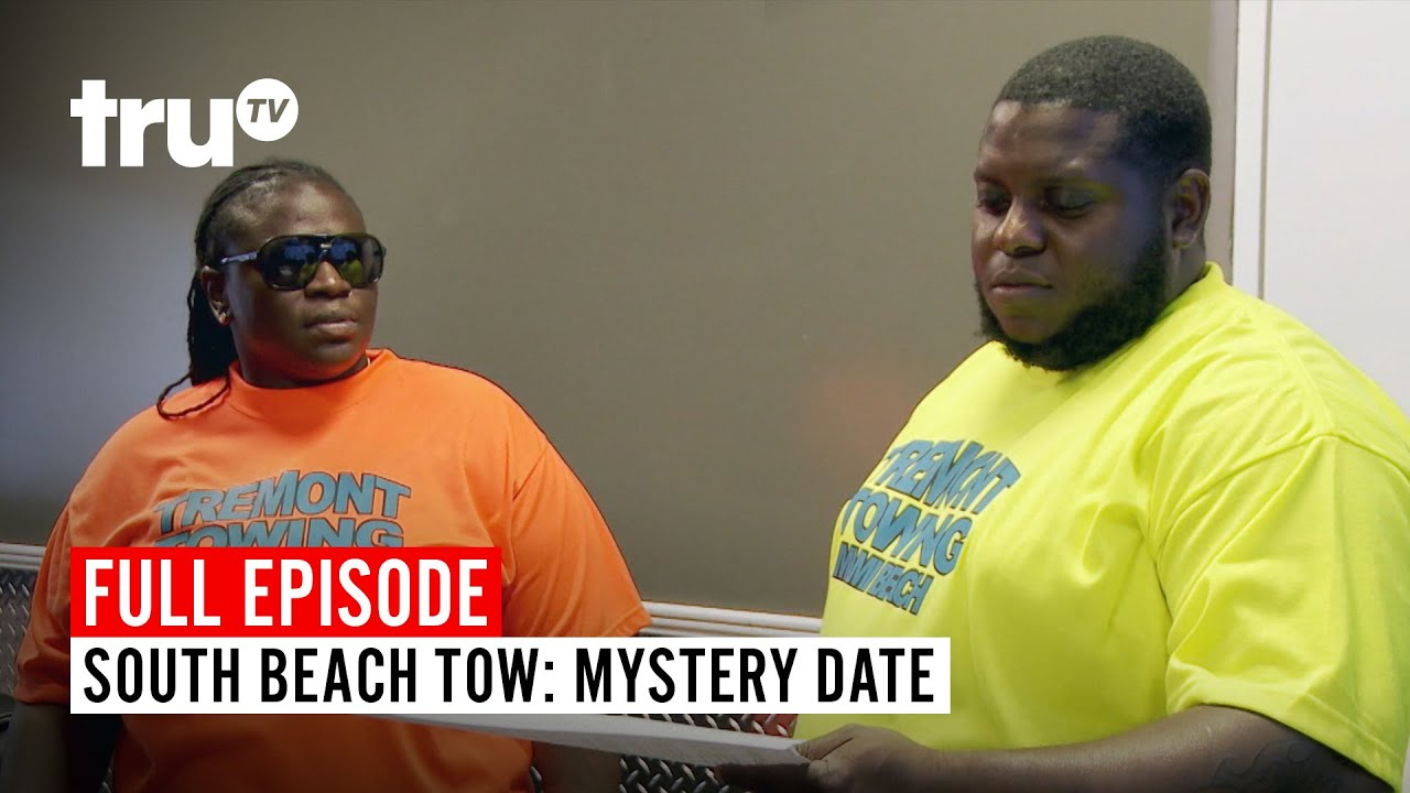 Download South Beach Tow | Season 6: Mystery Date | Watch the Full Episode | truTV