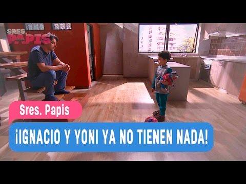 Sres. Papis - ¡Ignacio y Yoni ya no tienen nada! - Ignacio y Yoni / Capitulo 40