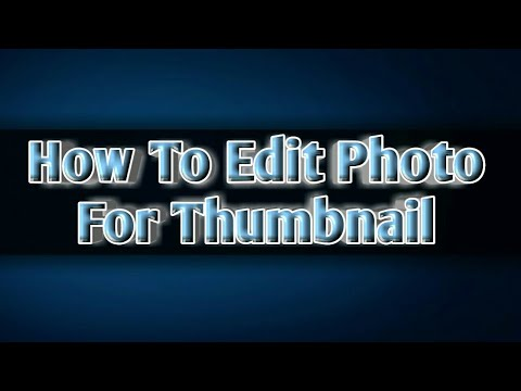 How To Edit Photo For Thumbnail