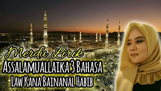 Lirik Assalamuallaika 3 Bahasa & Law Kana Bainanal Habib MERDU