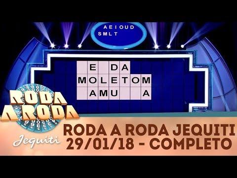 Roda a Roda Jequiti (29/01/18) | Completo