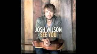 Watch Josh Wilson They Just Believe video