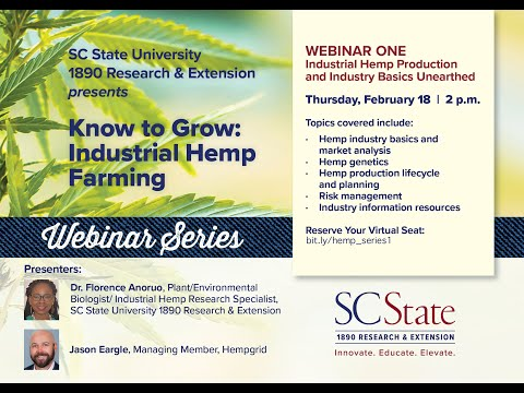 Industrial Hemp Production and Industry Basics Unearthed | Webinar One
