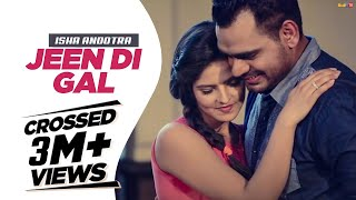 JEEN DI GAL | COVER SONG | ISHA ANDOTRA | FEAT LUCKY NAGRA | NEW PUNJABI SONGS 2017