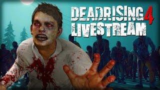 Dead Rising 4 Livestream