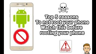 Top 5 disadvantages of rooting android device 2018