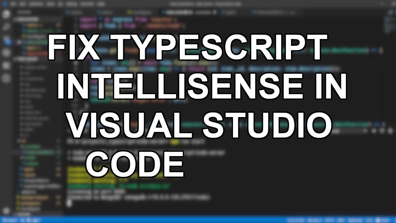 Fixing TypeScript Intellisense in VSC | Synaptik Labs