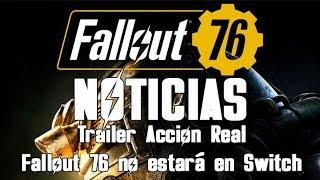 Noticias Fallout 76 - Trailer Acción Real - Classic Collection