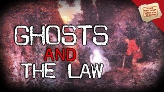 Ghosts, Part 1: The Law