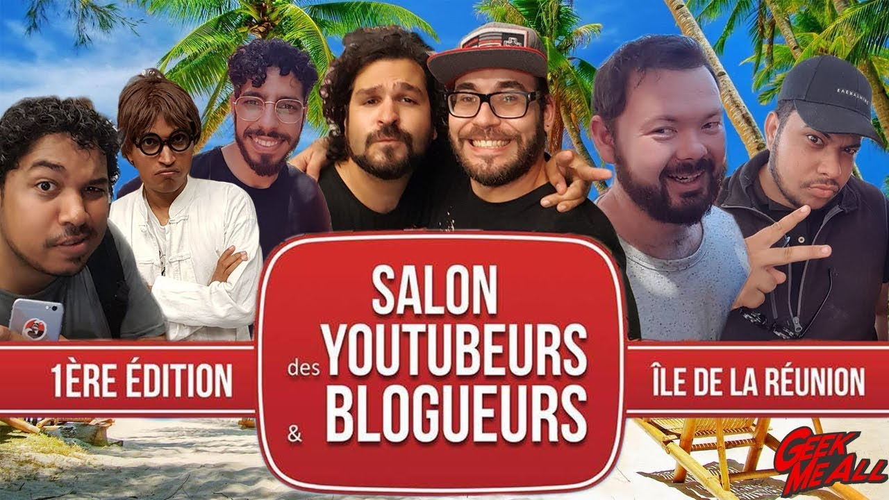 Salon Des Youtubeurs 1er Salon Des Youtubeurs De L Ile De La Réunion