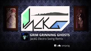 Download Grim Grinning Ghosts (JackG Electro Swing Remix) [FREE DOWNLOAD] MP3 song and Music Video
