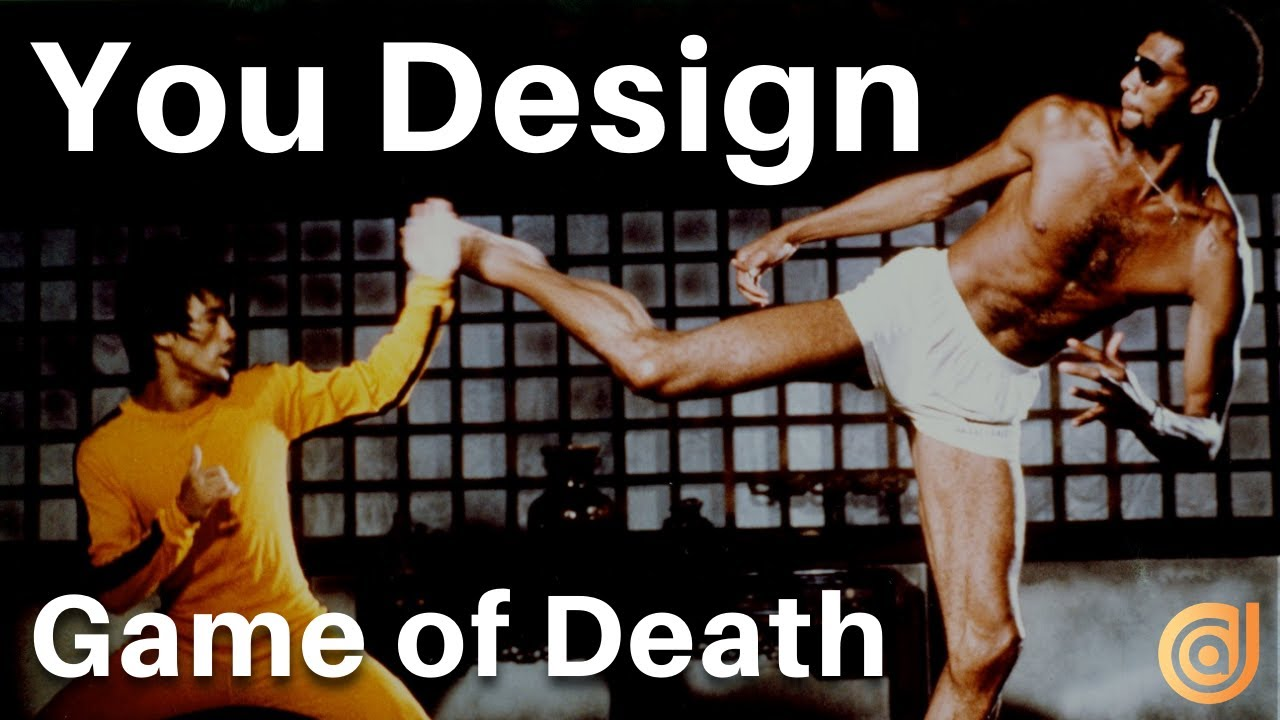 You Design: Game of Death