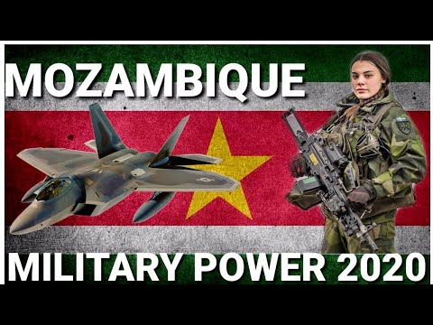 MOZAMBIQUE MILITARY  POWER 2020|MOZAMBIQUE ARMY POWER|MOZAMBIQUE NAVY|MOZAMBIQUE AIR FORCE 2020
