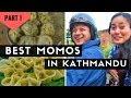 Best Momos in Kathmandu | Momo Tour #1| The Momo Pioneers