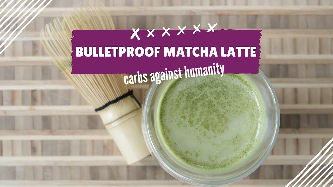 Bulletproof Matcha Latte Keto Low Carb