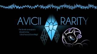 Avicii vs. Rarity - The Levels Everypony Should Know (Silva Hound Bootleg)