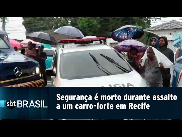 Segurança é morto em tiroteio durante assalto a um carro-forte em Recife   SBT Brasil (13/02/19)