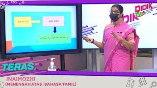 Teras (2021) | Menengah Atas: Bahasa Tamil – Inaimozhi
