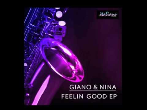 Giano & Nina - Feeling Good
