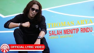 Thomas Arya - Salah Menitip Rindu (Versi Akustik) [Official Lyric Video HD]