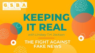 Keeping It Real: The Fight Against Fake News