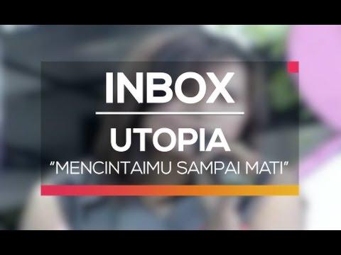 Utopia - Mencintaimu Sampai Mati (Live on Inbox)
