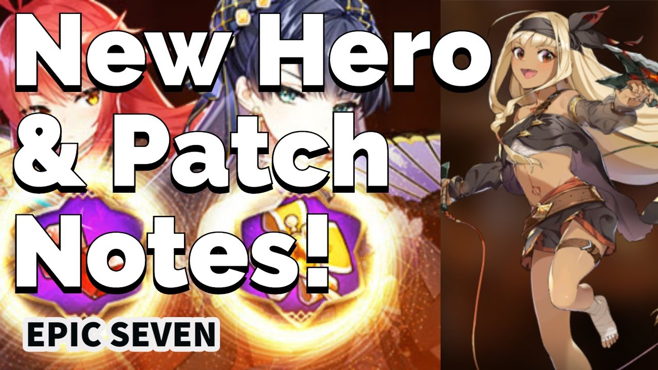 Epic Seven: 11/14 Update (Patch Notes) - YouTube