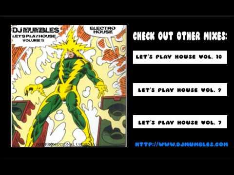 ELECTRO HOUSE MIX (2012) DJ MUMBLES - LET'S PLAY HOUSE VOL 11