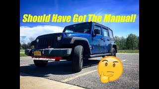 Did I Make A Mistake Buying An Automatic Jeep Wrangler Unlimited?   Jeep Wrangler Automatic Update