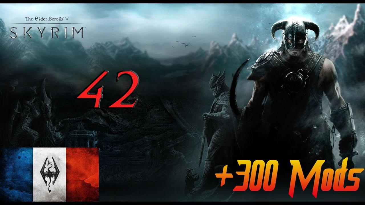Skyrim +300 mods - FR #42 Crash pour un pissenlit !