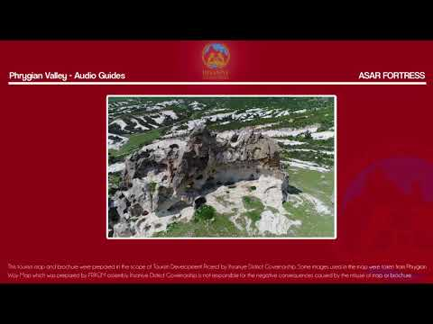Asar Fortress -  Phrygian Valley -  Guides