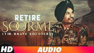 Retire Soorme (Full Audio) | Hira Dhariwal | The Brown Jordy | Latest Punjabi Songs 2018