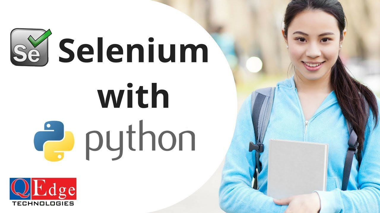 Selenium with Python Online Training - QEdgeTech com