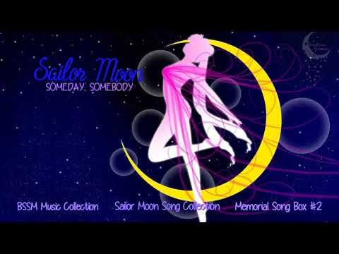 Sailor Moon Song Collection OST | Someday…somebody…