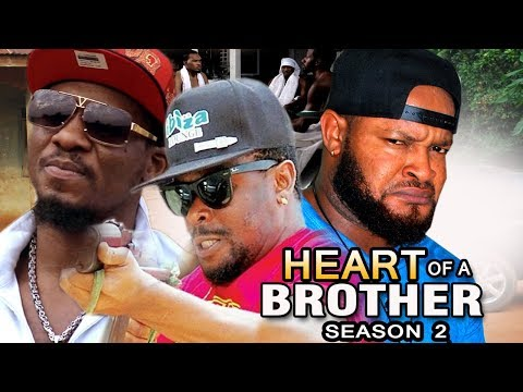 Heart Of A Brother Season 2  - Zubby Micheal 2017 Latest Nigerian Nollywood Movie