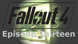 Fallout 4 | Hunter/Hunted - The Molecular Railroad | Let