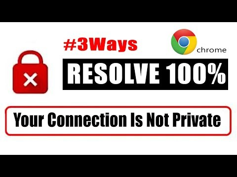 """Fix """"Your Connection Is Not Private"""" Error In Chrome.   NET::ERR_CERT_COMMON_NAME_INVALID #3 Ways"""