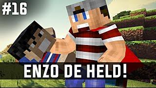 Minecraft survival #16 - ENZO DE HELD!
