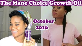October 2016 Update: The Mane Choice Growth Oil | Length Retention Journey