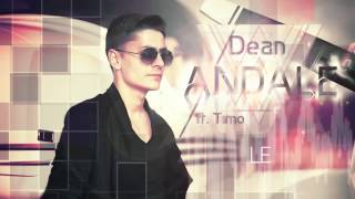 Скачать Dean Feat Timo Andale Official Lyric Video