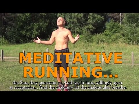 Miracle of MEDITATIVE RUNNING... How to meditate while running?