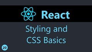 reactJS Tutorial - 20 - Styling and CSS Basics