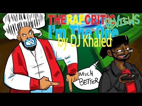 Rap Critic:  DJ Khaled - I'm the One ft....